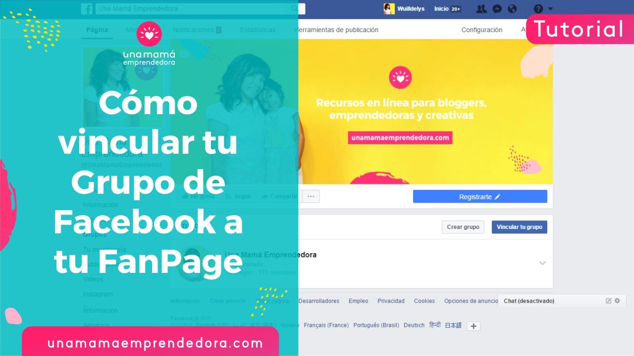 Cómo vincular tu grupo de Facebook a tu FanPage