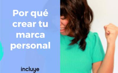 Por qué crear tu marca personal